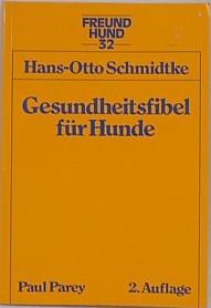Buch Gesundheitsfibel Hund - Hans-Otto Schmidtke