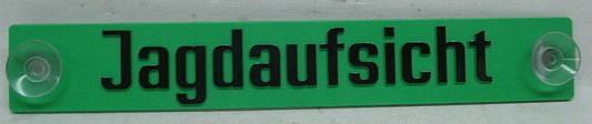 Hinweisschild Jagdaufsicht -